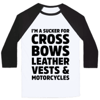 I'm A Sucker For Crossbows, Leather Vests & Motorcycles