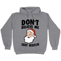 Don\u2019t Mind Me Just Watching Santa Tee