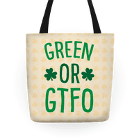 Green Or GTFO
