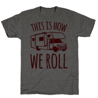 This Is How We Roll (RV)