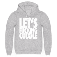Let's Fucking Cuddle