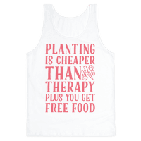 Planting Is Cheaper Than Therapy Tank