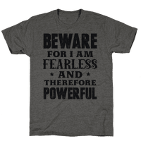 Fearless and Powerful