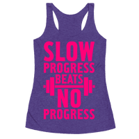 Slow Progress Beats No Progress