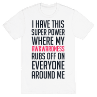 My Super Power (awkward)
