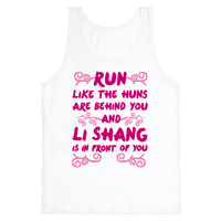 Run Like The Huns Are Behind You And Li Shang Is In Front of You