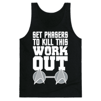 Set Phasers To Kill This Workout