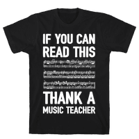 If You Can Read This Thank A Music Teacher