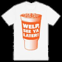 Welp, See ya Later!