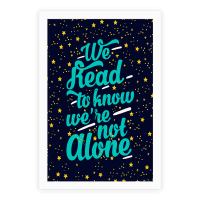 We Read To Know We're Not Alone
