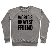 World's Okayest Friend