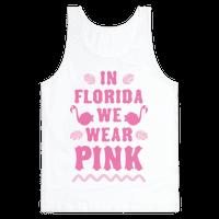 In Florida We Wear Pink