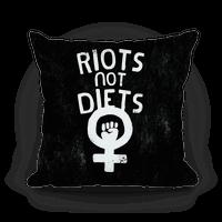 Riots Not Diets Pillow