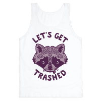 Let's Get Trashed Raccoon