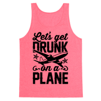 Let's Get Drunk On A Plane