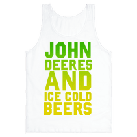 John Deeres and Ice Cold Beers