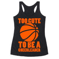 Too Cute To Be a Cheerleader (Basketball)