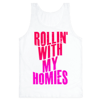 Rollin' With My Homies
