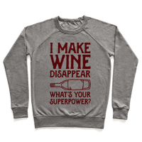 I Make Wine Disappear Whats Your Superpower?