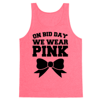On Bid Day We Wear Pink