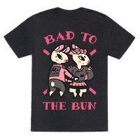 Bad to the Bun