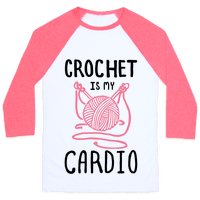 Crochet is my Cardio Baseball