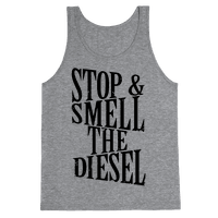 Stop And Smell The Diesel