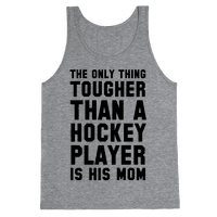 The Only Thing Tougher Than A Hockey Player (His Mom)
