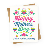 Happy Mother's Day (From Your Favorite) Greetingcard