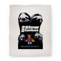 2 Slow 2 Curious Blanket