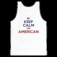 Keep Calm I'm American