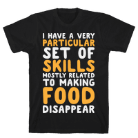 I Have A Particular Set Of Skills