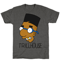 Everythings Coming Up Trillhouse