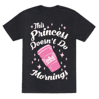 This Princess Doesn't Do Mornings