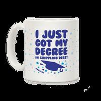 I Just Got My Degree! (In Crippling Debt)