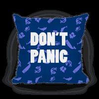 Don't Panic Pillow