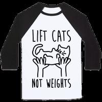Lift Cats Not Weights Baseball