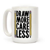 Draw More Care Less Mug