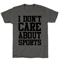 I Don't Care About Sports