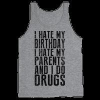 I Hate My Birthday (Tank)