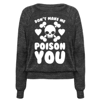 Don't Make Me Poison You