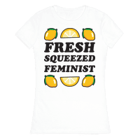 Fresh Squeezed Feminist
