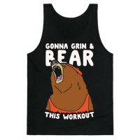 Gonna Grin & Bear This Workout