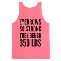 Eyebrows So Strong The bench 350 LBS
