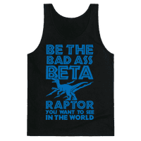 Be the Beta Raptor You Want to See in the World