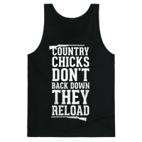 Country Chicks Don't Back Down, They Reload (White)