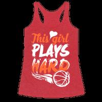 This Girl Plays Hard (Basketball)