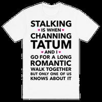 Stalking Tee
