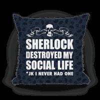 Sherlock Destroyed My Social Life