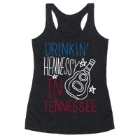 Drinkin' Hennessy in Tennessee